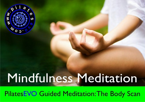 PilatesEVO Guided Meditation The Body Scan
